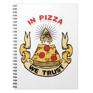 In Pizza We Trust Spiral Notebook