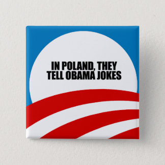 In Poland, they tell Obama jokes Button
