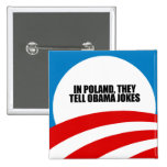 In Poland, they tell Obama jokes Buttons