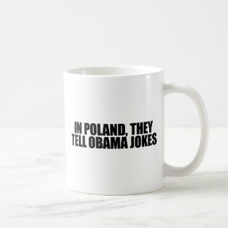 In Poland, they tell Obama jokes Classic White Coffee Mug