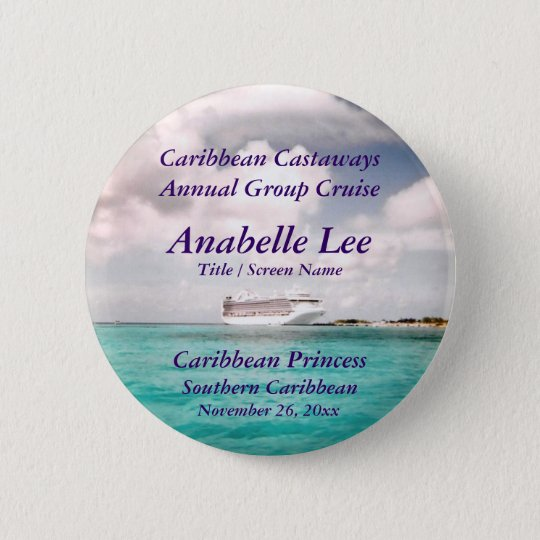 In Port Cruise Name Badge Button