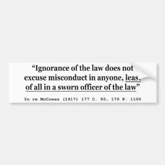 In re McCowan (1917) 177 C 93 170 P 1100 Case Law Bumper Sticker