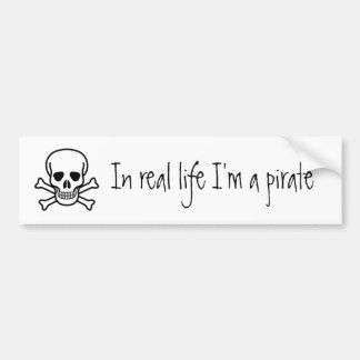 In real life I'm a pirate Car Bumper Sticker