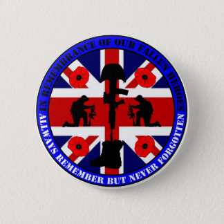 In Remembrance OF our fall UK Heroes Pinback Button