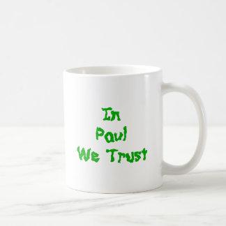 In Ron Paul We Trust Coffee Mug