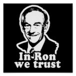 In Ron we Trust Campaign Poster