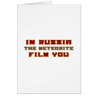 In Russia the Meteorite Film You Card