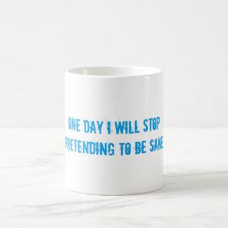 (in)sanity pretending to be sane mug