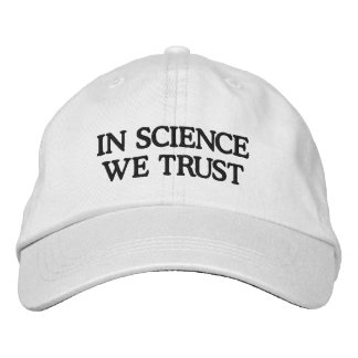 In Science We Trust Embroidered Baseball Cap