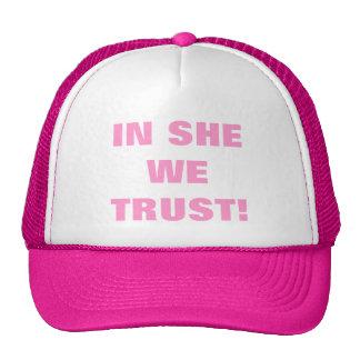 IN SHE WE TRUST! TRUCKER HAT