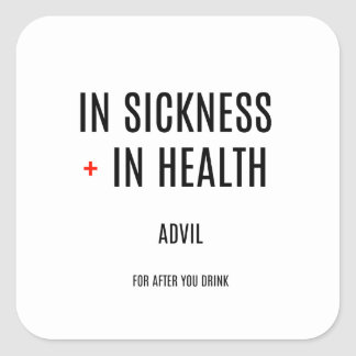 In Sickness + In Health Drinking Favors Square Sticker