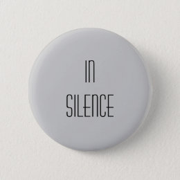In Silence--Grey Modern Button