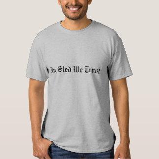 """In Sled We Trust"" Grey Sledders.com T-shirt"