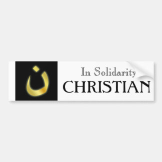 In Solidarity w/our Persecuted Christian Brethren Bumper Sticker