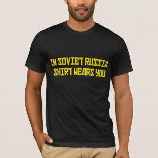 In Soviet Russia Shirt Wears You