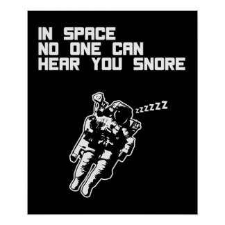 In Space No One Can Hear You Snore (dark) Poster