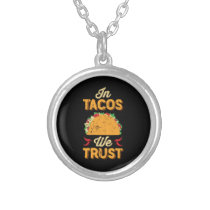In Taco We Trust Taco Tuesday Cinco de Mayo Silver Plated Necklace