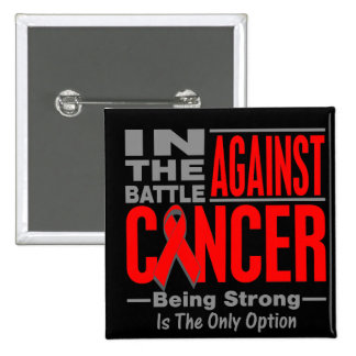 In the Battle Against Blood Cancer Pinback Buttons