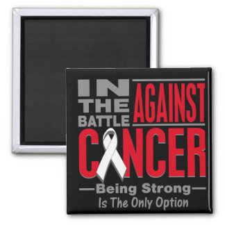 In the Battle Against Lung Cancer Fridge Magnets