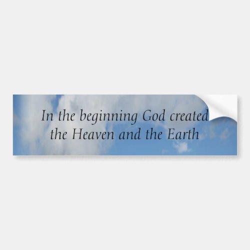 In The Beginning God Created  Cloud Bumper Sticker