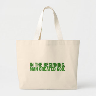 In The Beginning Man Created God Canvas Bags