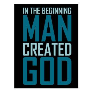 In The Beginning Man Created God Postcard