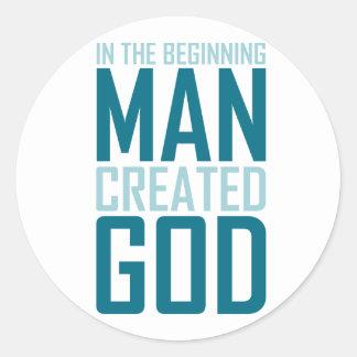 In The Beginning Man Created God Classic Round Sticker