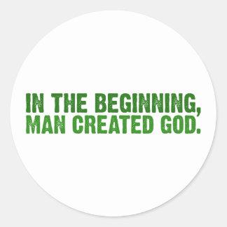 In The Beginning, Man Created God Classic Round Sticker