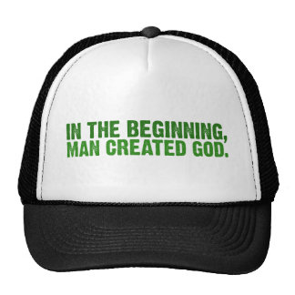 In The Beginning, Man Created God Trucker Hat