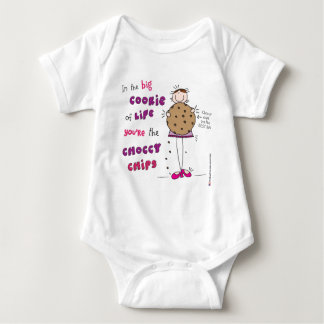In the Big Cookie Of Life You're The Choccy Chips Baby Bodysuit
