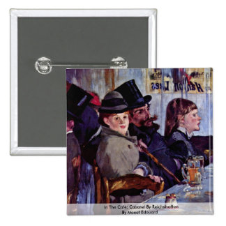In The Café: Cabaret By Reichshoffen Button