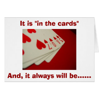 IN THE CARDS-YOU AND ME FOR ETERNITY LOVE CARD
