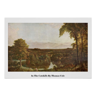 In The Catskills By Thomas Cole Print