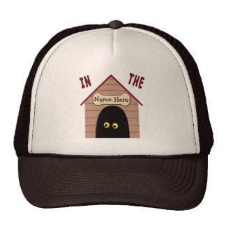 In the Dog House Trucker Hat