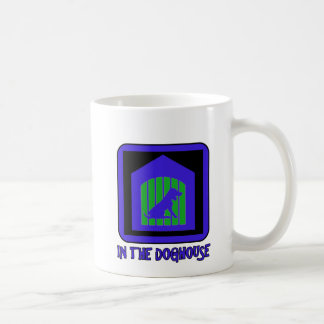 In The Doghouse Coffee Mugs