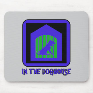 In The Doghouse Mouse Pad