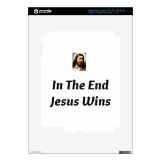 In The End Jesus Wins iPad 3 Decals