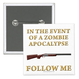 In the Event of a Zombie Apocalypse 2 Inch Square Button