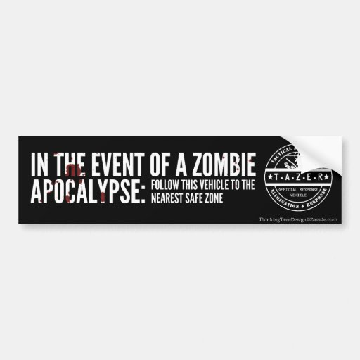 In The Event of A Zombie Apocalypse: Car Bumper Sticker