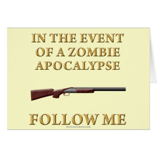 In the Event of a Zombie Apocalypse Card