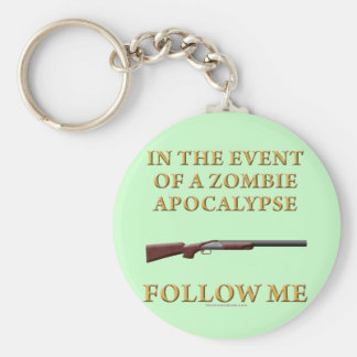 In the Event of a Zombie Apocalypse Key Chain