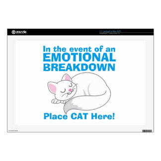 """In the event of an EMOTIONAL BREAKDOWN Place Cat 17"""" Laptop Skin"""