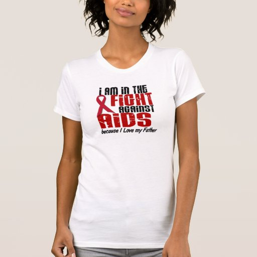 In The Fight Against AIDS Tshirts