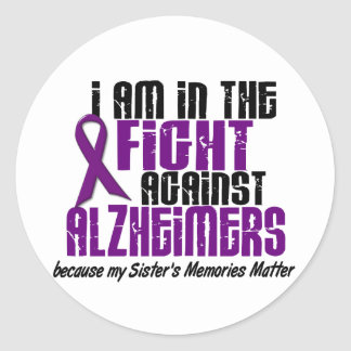 In The Fight Against Alzheimer's Disease SISTER Classic Round Sticker