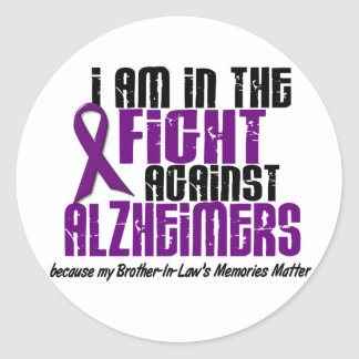 In The Fight Against Alzheimer's BROTHER-IN-LAW Classic Round Sticker