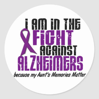 In The Fight Against Alzheimer's Disease AUNT Classic Round Sticker
