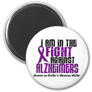 In The Fight Against Alzheimer's Disease BROTHER 2 Inch Round Magnet