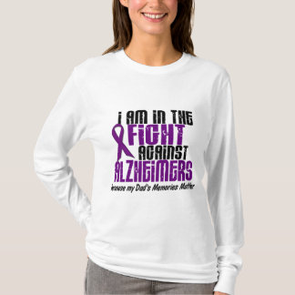 In The Fight Against Alzheimer's Disease DAD T-Shirt