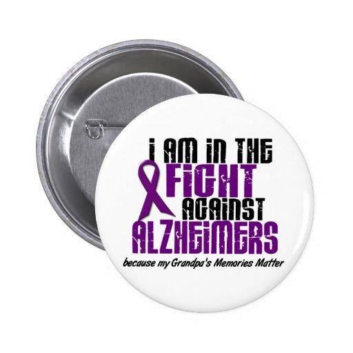 In The Fight Against Alzheimer's Disease GRANDPA Pinback Button