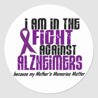 In The Fight Against Alzheimer's Disease MOTHER Classic Round Sticker